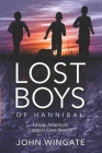 Lost Boys of Hannibal: Inside America's Largest Cave Search Cover Image