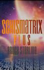 Schismatrix Plus Cover Image