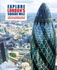 Explore London's Square Mile Cover Image
