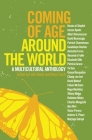 Coming of Age Around the World: A Multicultural Anthology Cover Image