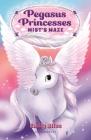 Pegasus Princesses 1: Mist's Maze Cover Image