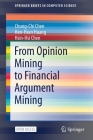 From Opinion Mining to Financial Argument Mining (Springerbriefs in Computer Science) Cover Image