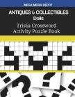 ANTIQUES & COLLECTIBLES Dolls Trivia Crossword Activity Puzzle Book Cover Image