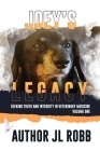 Joey's Legacy: Seeking Truth And Integrity In Veterinary Medicine Vol. One: Cover Image