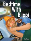 Bedtime With Blippi Cover Image