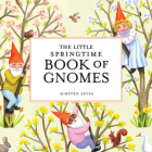 The Little Springtime Book of Gnomes Cover Image