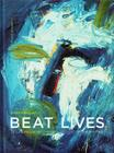 Beat Lives: 13 San Francisco-Based Artists of the Fifties (Portal Academic) Cover Image