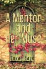 A Mentor and Her Muse Cover Image