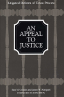 An Appeal to Justice: Litigated Reform of Texas Prisons Cover Image