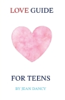 Love Guide for Teens Cover Image