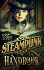 The Steampunk Handbook Cover Image