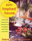 The Sun-Inspired House: House Designs Warmed and Brightened by the Sun Cover Image