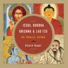 Jesus, Buddha, Krishna, and Lao Tzu: The Parallel Sayings Cover Image