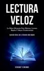 Lectura Veloz: La mejor memoria para mejorar, lectura rápida y mayor productividad (Aprende cómo leer y entender más rápido) Cover Image