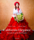 California Elegance: Portraits From the Final Frontier Cover Image