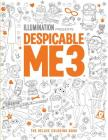 Despicable Me 3: The Deluxe Coloring Book Cover Image