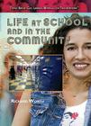 Life at School and in the Community (Teens: Being Gay) Cover Image