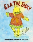 Ela The Fancy Skater: A fun, humorous, educational picture book for all ages Cover Image