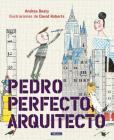 Pedro Perfecto, arquitecto / Iggy Peck, Architect (los Preguntones) Cover Image