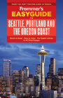 Frommer's Easyguide to Seattle, Portland and the Oregon Coast (Easyguides) Cover Image