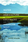 Water and Agriculture in Colorado and the American West: First in Line for the Rio Grande Cover Image