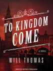 To Kingdom Come (Barker & Llewelyn #2) Cover Image