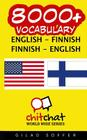 8000+ English - Finnish Finnish - English Vocabulary Cover Image