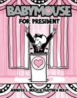 Babymouse for President Cover Image