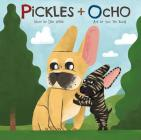 Pickles + Ocho Cover Image