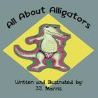 All about Alligators Cover Image