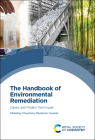 The Handbook of Environmental Remediation: Classic and Modern Techniques Cover Image