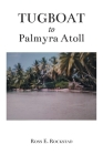 Tugboat to Palmyra Atoll Cover Image