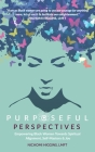 Purposeful Perspectives: Empowering Black Women Towards Spiritual Alignment, Self-Mastery & Joy Cover Image