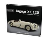 Jaguar XK120: The story of 660725 (Porter Profiles) Cover Image