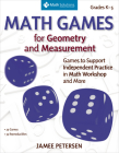 Math Games for Geometry and Measurement: Games to Support Independent Practice in Math Workshop and More, Grades K–5 Cover Image