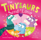 The Tinysaurs Send Love Cover Image