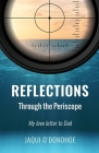 Reflections Through the Periscope: My love letter to Dad Cover Image