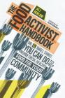 The Food Activist Handbook: Big & Small Things You Can Do to Help Provide Fresh, Healthy Food for Your Community Cover Image