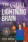 The Girl with the Lightning Brain: Book 1 Cover Image