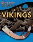 Discover Through Craft: The Vikings Cover Image