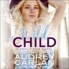Wild Child Lib/E Cover Image