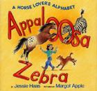 Appaloosa Zebra: A Horse Lover's Alphabet Cover Image