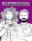 Leben im Kreißsaal: Ein freches Malbuch für Erwachsene: Ein Anti-Stress-Buch für Geburtshelfer, Gynäkologen und Frauenärzte, Krankenschwes Cover Image