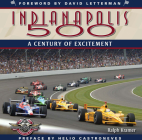 Indianapolis 500: A Century of Excitement Cover Image