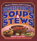 Biggest Book of Soups & Stews (Better Homes and Gardens Cooking) Cover Image