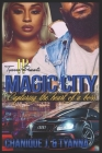 Magic City: Capturing the heart of a boss Cover Image