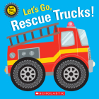 Let's Go, Rescue Trucks! Cover Image