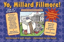 Yo Millard Fillmore! (and All Those Other Presidents You Don't Know) Cover Image