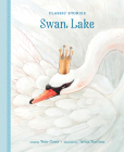 Swan Lake (Classic Stories) Cover Image