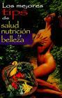 Los Mejores Tips de Salud, Nutricion y Belleza Cover Image